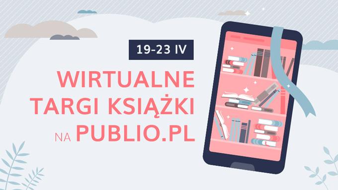 Ruszyły Wirtualne Targi Książki na Publio.pl