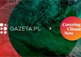 Gazeta.pl dołącza do partnerstwa Covering Climate Now